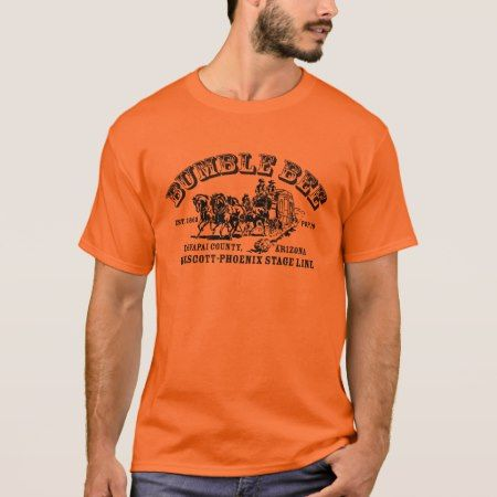 Ghost Towns of ARIZONA, Bumble Bee T-Shirt - tap to personalize and get yours