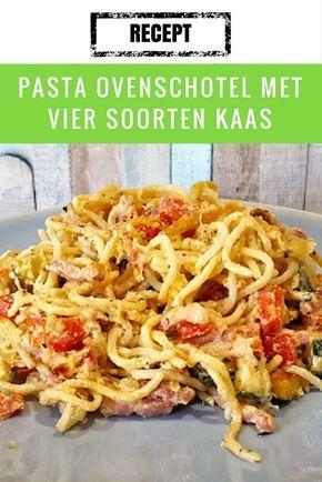 Recept | Pasta ovenschotel met 4 soorten kaas