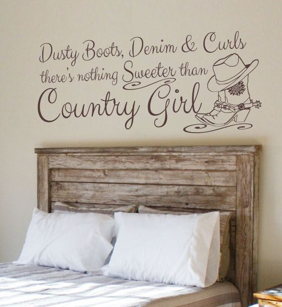 Country Girl Vinyl Wall Decal For My Lisa Country Girl Rooms Country Girl Bedroom Cowgirl Room