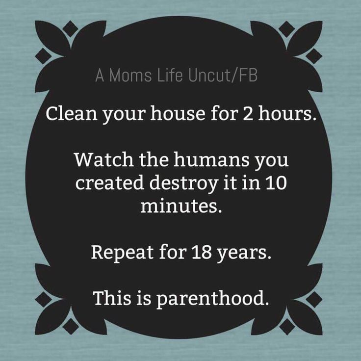 Cleaning & parenthood goes hand in hand.