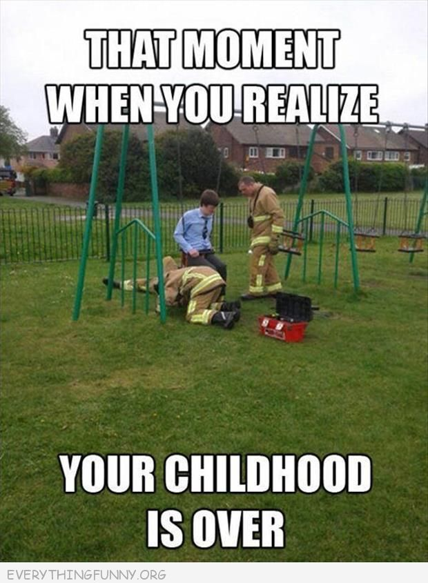 That Moment When Ghetto Redhot Yourspecial Cousin Gets An: That Moment You Realize Your Childhood Is Over