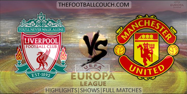 [Video] Europa League Liverpool vs Manchester United Highlights and Full Match - http://ow.ly/ZjSYb - #LiverpoolFC #ManchesterUnited #soccer #Europa League #football #soccerhighlights #footballhighlights #europeanfootball #UEFAEuropaLeague #thefootballcouch