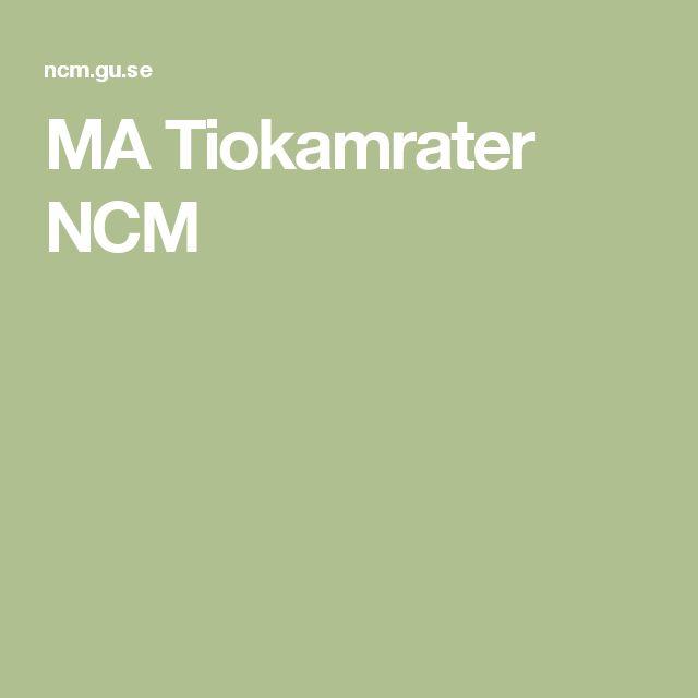 MA Tiokamrater NCM