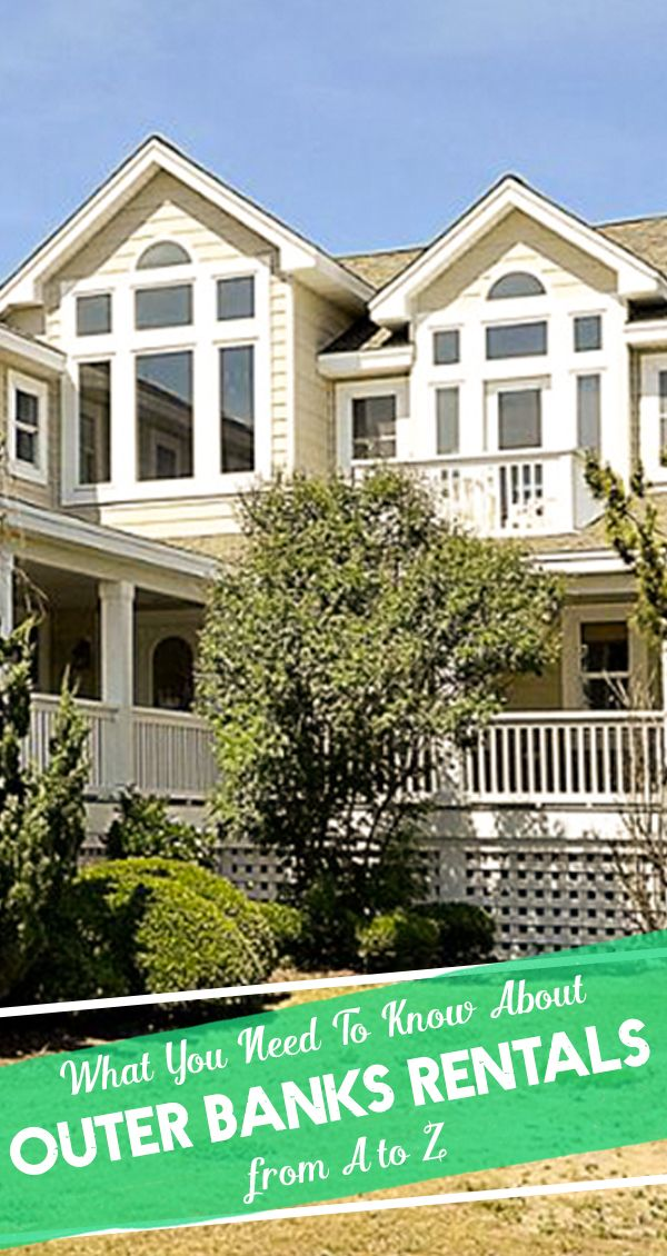 If you are looking for the complete guide to Outer Banks Rentals: here it is!