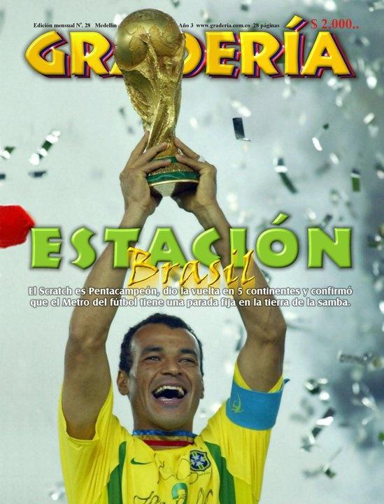 Tapa # 28 / Julio de 2002.  Brasil obtiene su quinta Copa del Mundo y se convierte en inalcanzable para sus más cercanos seguidores: Italia y Alemania con 3.  www.revistagraderia.co
