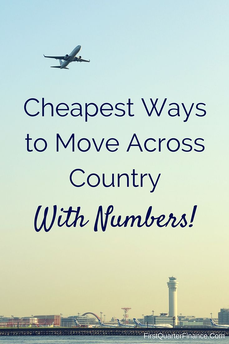 Are you moving across the country? Here are the cheapest, most cost-effective ways to make a cross-country move!