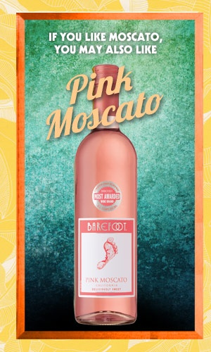 Google Image Result for http://www.barefootwine.com/sites/default/files/media/image/Bafefoot_PDP_If-You-Like_Moscato_1_0.jpg