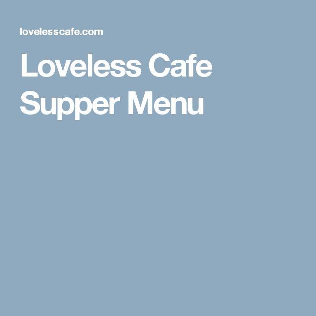 Loveless Cafe Supper Menu