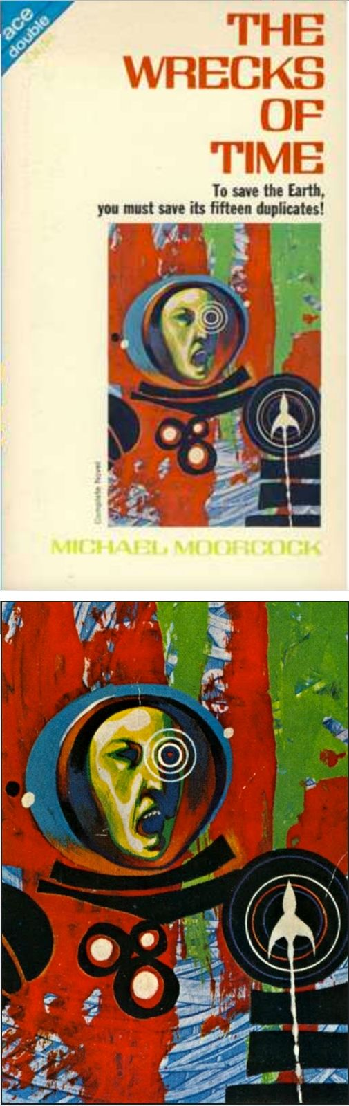 Jack Gaughan  The Wrecks Of Time By Michael Moorcock  1967 Ace Double H