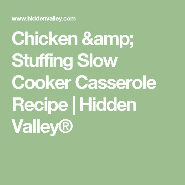 Chicken & Stuffing Slow Cooker Casserole Recipe | Hidden Valley®