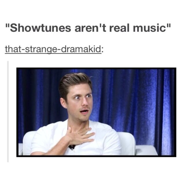 Aaron Tveit is me. Never diss my musicals.
