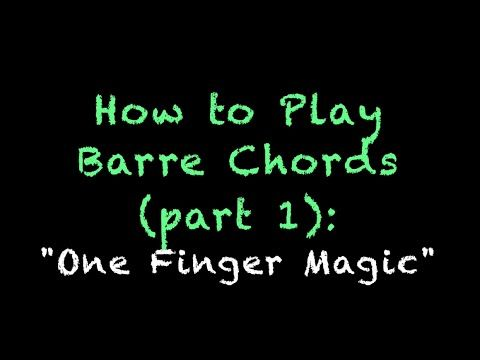 How to Play Barre Chords on Guitar - Lesson Part 1