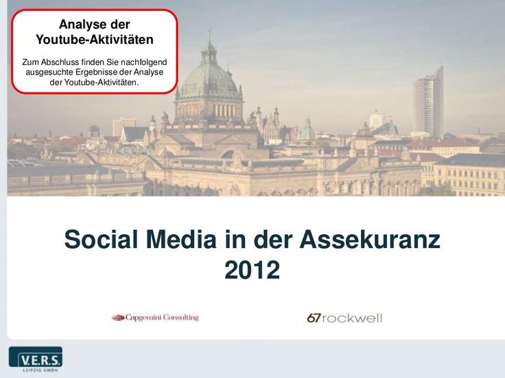 social-media-in-der-assekuranz-2012-slideshare-youtube by V.E.R.S. Leipzig GmbH via Slideshare