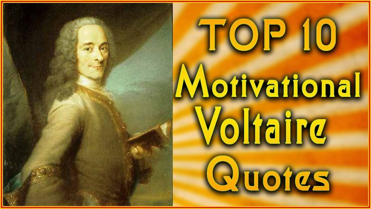 Top 10 Voltaire Quotes | Inspirational Quotes | Motivational Quotes