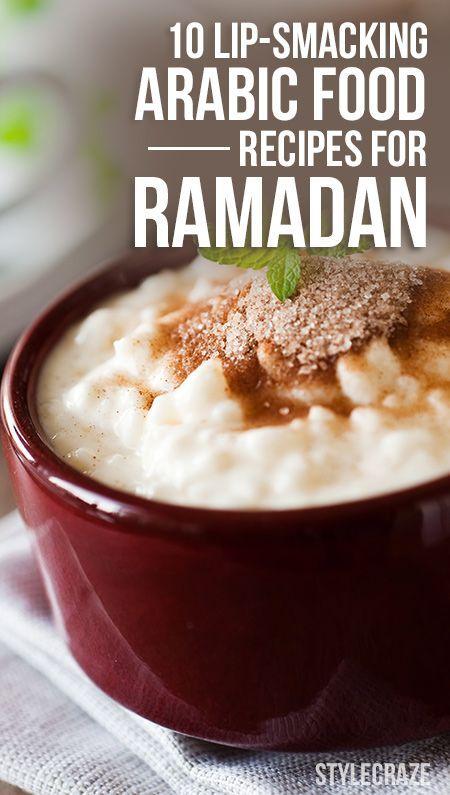 Authentic Lip-Smacking Arabic Food Recipes For Ramadan...