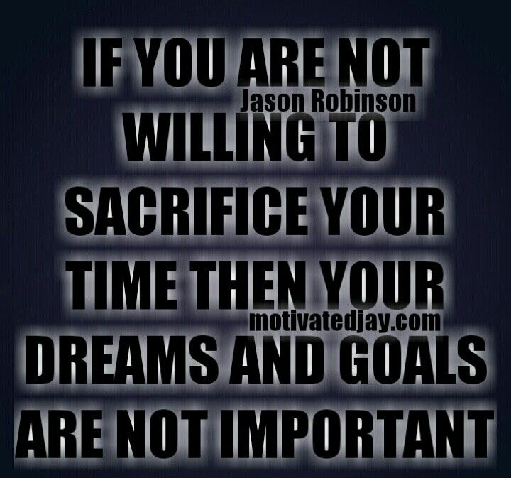"""I don't have the time"" means ""my dreams & goals are not important""  __  #positi… – Affirmations"