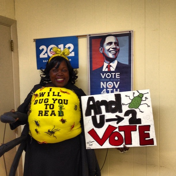 She'll bug you to vote!