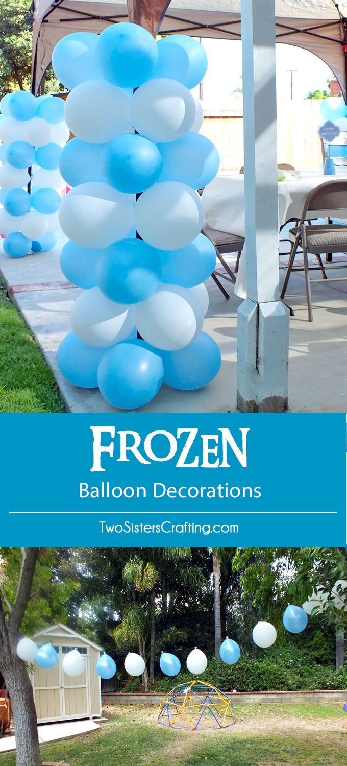 Disney Frozen Balloon Decorations - these easy to make balloon columns and balloon banners make any party more festive and fun and were a big hit at our Frozen Birthday Party. Follow us For more great Frozen Party Ideas.