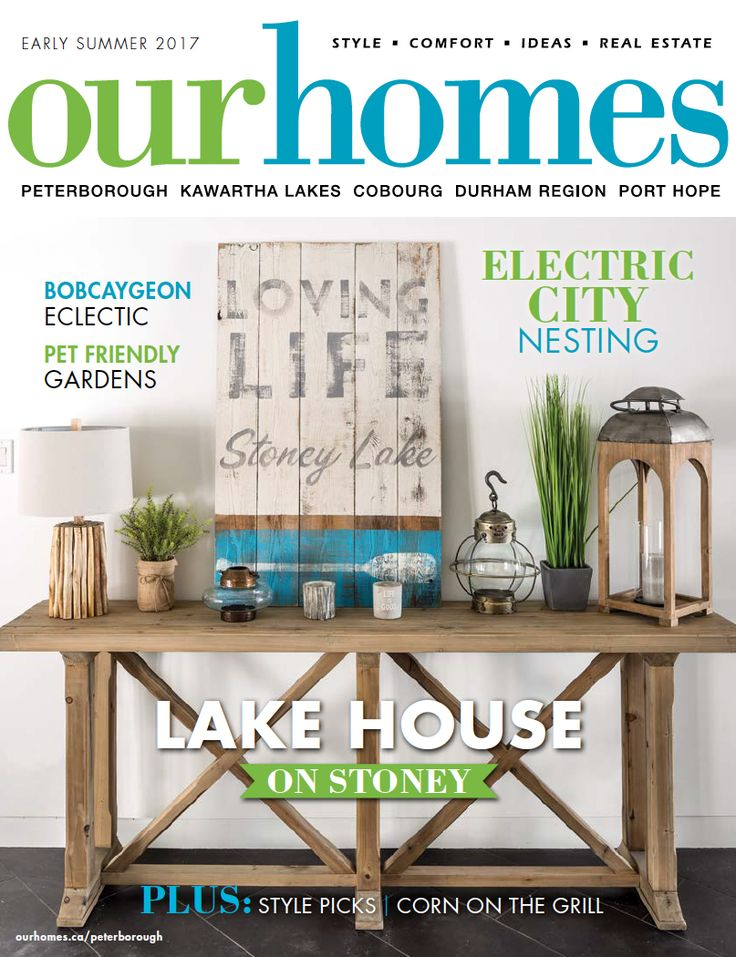 OUR HOMES Peterborough Early Summer 2017. Read more of this issue at http://www.ourhomes.ca/articles/blog/article/on-stands-our-homes-peterborough-early-summer-2017