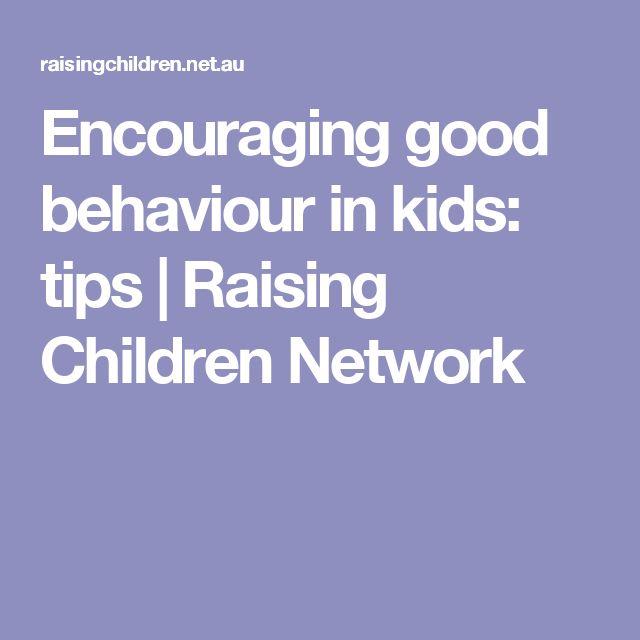 Encouraging good behaviour in kids: tips | Raising Children Network