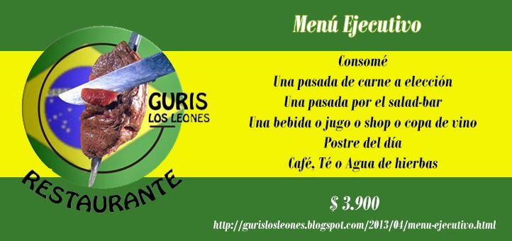 Los esperamos a la hora de colación a partir de las 13 hrs. Gran estacionamiento propio. http://gurislosleones.blogspot.com/2013/04/menu-ejecutivo.html