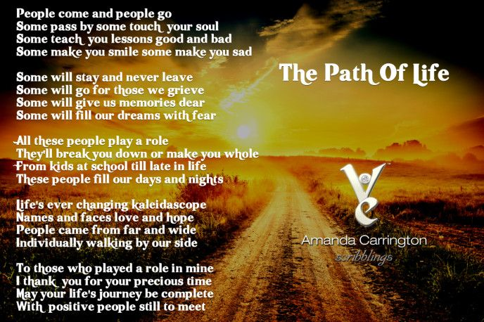 Amanda's Scribblings ~ The Path Of Life - Today I thought I would write a little about the journey of life. The people that are constantly flowing in and out of our lives like...
