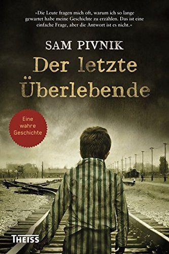From 12.07:Der Letzte Überlebende: Wie Ich Dem Holocaust Entkam | Shopods.com