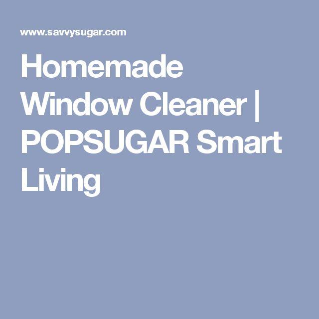 Homemade Window Cleaner | POPSUGAR Smart Living