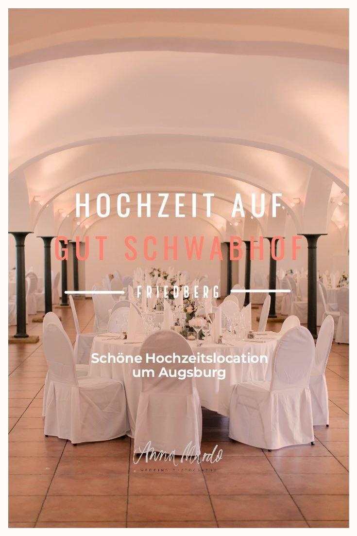 Heiraten Auf Gut Schwabhof Bei Augsburg Hochzeitsreportage Mit Herz In 2020 Hochzeit Turkische Hochzeit Hochzeitslocation