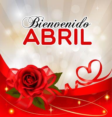 Bienvenido Abril, postales con mensajes para compartir... | Banco de Imágenes Gratis
