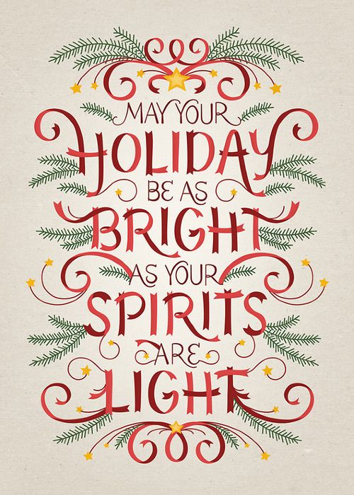 May your holiday be as bright as your spirits  quote light christmas holiday quotes