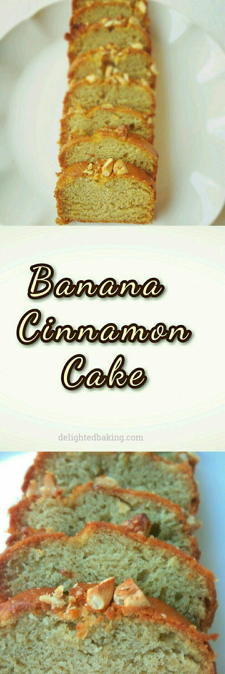 Banana Cinnamon Cake : A blend of tasty flavours. If you love Banana and cinnamon, then this is a must try cake recipe for you.