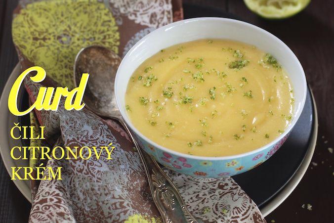 Lemon curd (citronový krém)   recept + tipy   cz