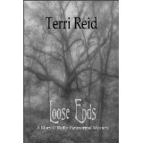 Loose Ends - A Mary O'Reilly Paranormal Mystery (Book 1) (Kindle Edition)By Terri Reid