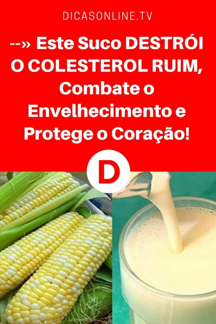 Suco de milho receita | --» Este Suco DESTRÓI O COLESTEROL RUIM, Combate o Envelhecimento e Protege o Coração! | Aprenda a fazer suco de milho! Você vai ficar surpreso com todos os benefícios!