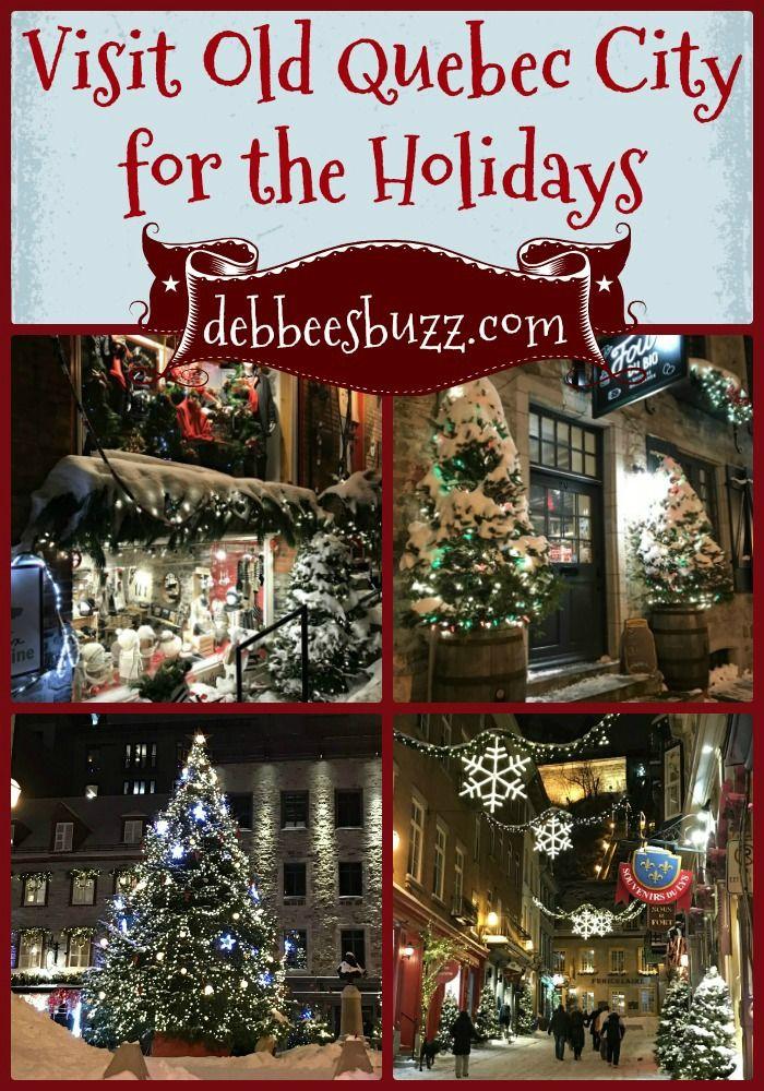 Making Merry In Magical Quebec City Charleston Debbee S Buzz Quebec City Christmas Old Quebec Quebec City