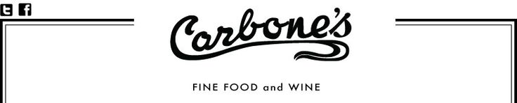 Carbone's fine food and wine to pick-up sandwiches or for Sunday night prix-fixe dinners or Sunday brunch