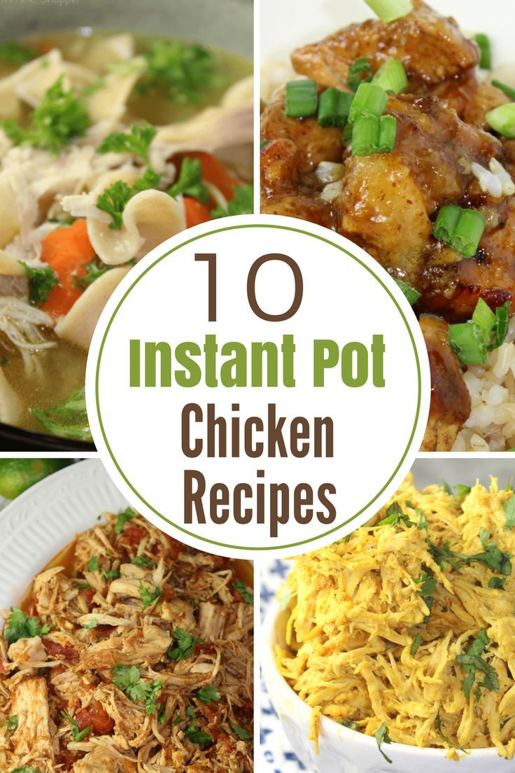 The Instant Pot is a LIFE changing kitchen appliance.  Here are 10 Instant Pot Chicken Recipes to make dinner fuss-free & easy!