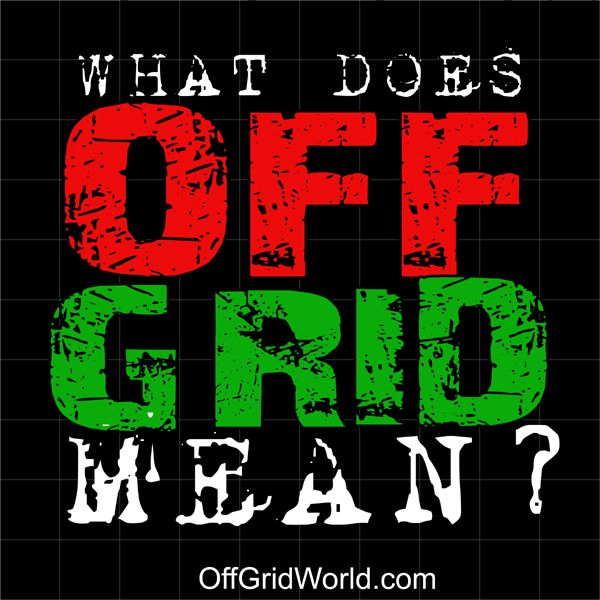 I'll be more aware of this when I talk to others who may imagine off-grid means living a disconnected primitive lifestyle without any technology or comforts their accustomed to. When I say 'off-grid' I mean the original definition 'grid' referring to a municipality's power distribution system which is generally laid out in a 'grid' like pattern. So 'off' the grid just means NOT connected to the municipal utilities. It doesn't necessarily mean 'living without power or electricity, though it…
