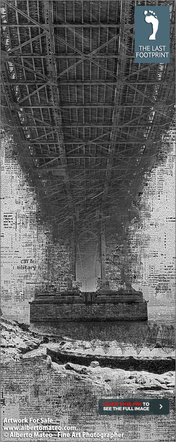 """ARTWORK FOR SALE   Manhattan Bridge Pillar, """"Already Written Series"""", Print #1/16 by Alberto Mateo   Hand-signed and Certified Original Fine Art Print.   No more than 128 Prints will be ever produced.   Different sizes up to 28x32 inches (70x84cm) as Lambda, Canvas and Cotton Paper Prints.   BUY Fine Art Photography by ALBERTO MATEO.   VISIT http://www.albertomateo.com to see more Collections and Prints. 195$"""