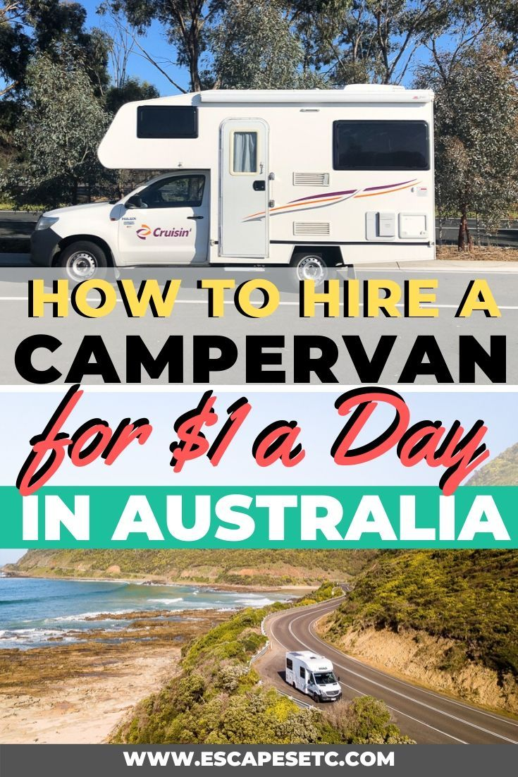 Australia Camper Relocations How To Get 1 A Day Rentals