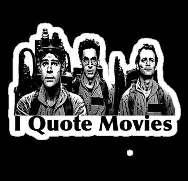 I quote movies sticker from RedBubble