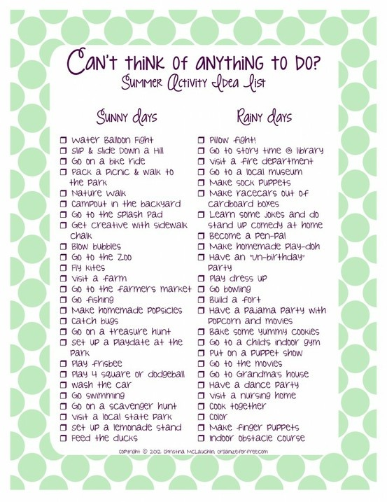 Great rainy and sunny day ideas for parents and kids!