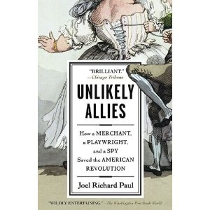 Story of Silas Deane who won over the French to help the American Revolution and then was framed by his enemies and died in disgrace. Also the playwright who wrote the Barber of Saville, and a spy who either was or wasn't a woman.: Spy Saved, American Revolution, Books Online, Merchant, Revolutions, Books Worth, Allies Good Book