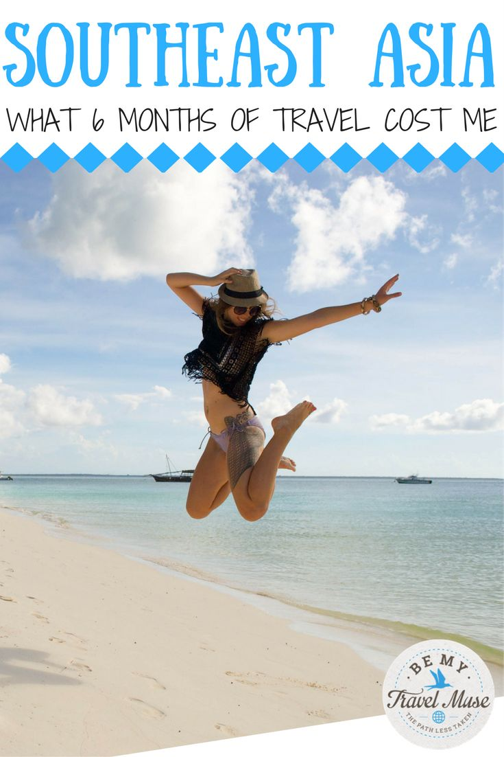 A long-term travel budget for backpacking Southeast Asia. What 6 months of travel cost me in Thailand, Cambodia, Vietnam, Laos and more! || Be My Travel Muse - Solo Female Travel Adventure Blog