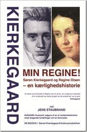 Min Regine! af Søren Kierkegaard, Jens Staubrand, ISBN 9788792510112
