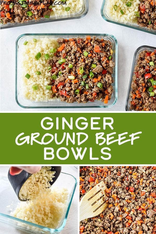 Meal Prep Ginger Ground Beef Bowls Whole30 Paleo Recipe Paleo Meal Prep Grass Fed Beef Recipes Whole30 Meal Prep