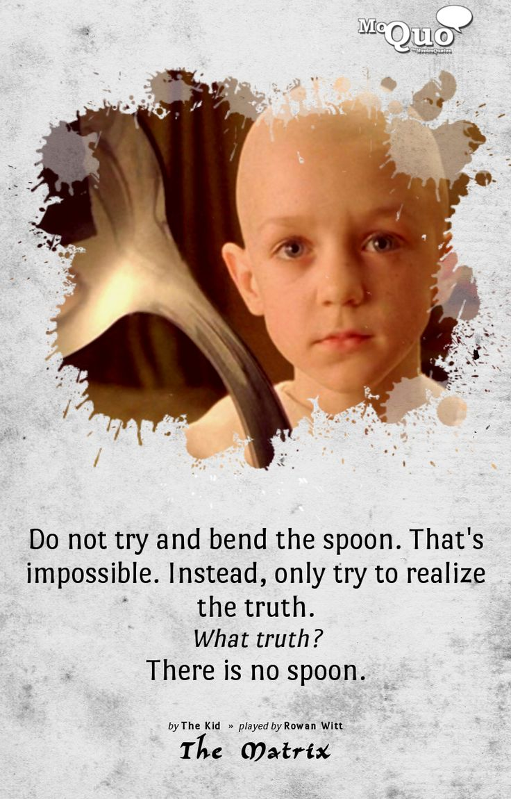 Mr smith matrix quotes quotesgram - From The Matrix Do Not Try And Bend The Spoon That S Impossible