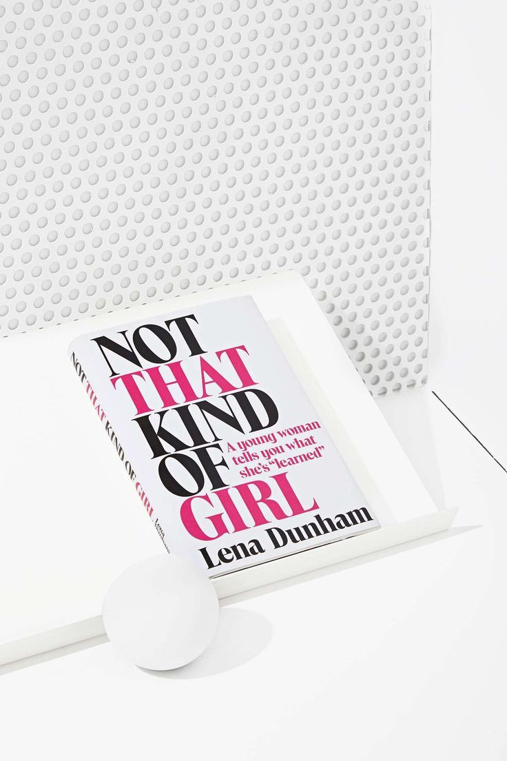 "Not That Kind of Girl: A Young Woman Tells You What She's ""Learned."" For your younger sister."