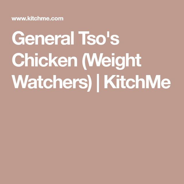 General Tso's Chicken (Weight Watchers) | KitchMe